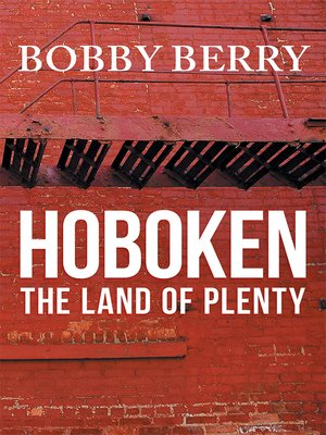 cover image of 'Hoboken, the Land of Plenty'